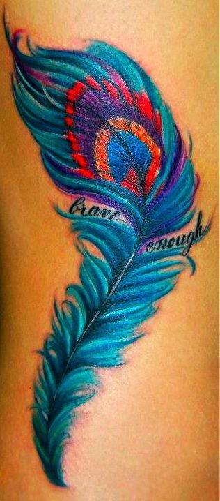 Brave Enough Peacock Tattoo Feather