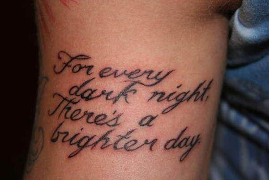 tattoo-quotes-for-every-dark-night-theres-a-brighter-day