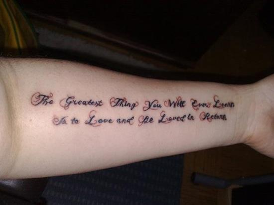 tattoo-quotes-the-greatest-thing-you-will-learn-in-life-is-to-love-and-be-loved-in-return