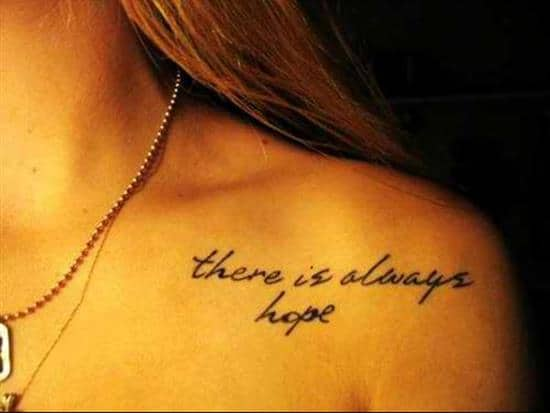 tattoo-quotes-there-is-always-hope
